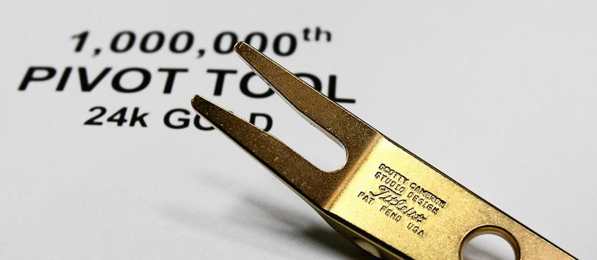 24 Karat gold to commemorate the millionth pivot tool.