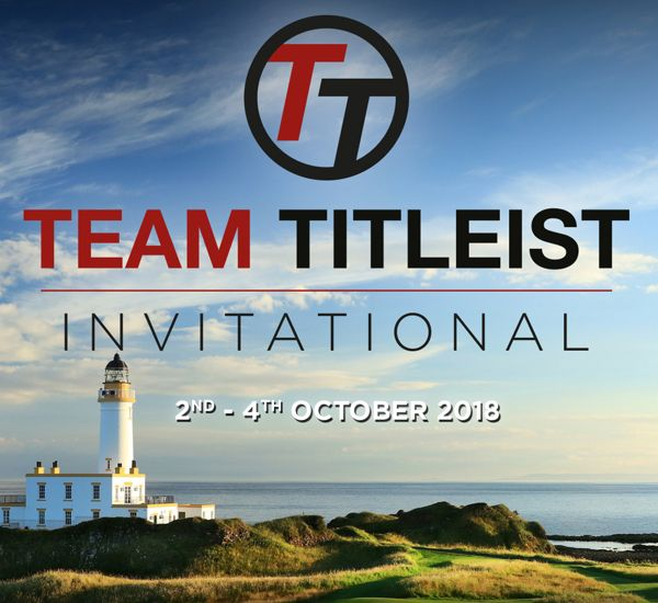 Join us for The Team Titleist Invitational at Turnberry